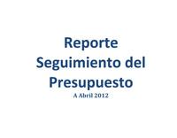 reporte presupuesto 042012